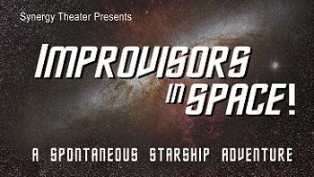 Improvisors in Space