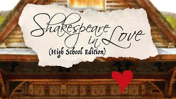 Shakespeare in Love: High School Edition